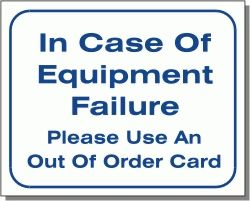 Equipment Failure Wall Sign
