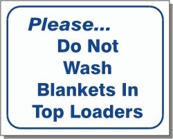 No Blankets in Toploaders Wall Sign