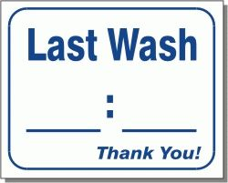 Last Wash Times Wall Sign