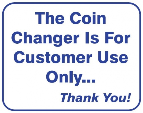 Coin Changer Use Wall Sign
